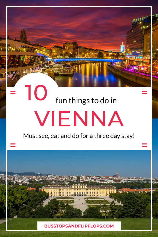 10 top things to do in Vienna | Must see, eat and do for a three day stay!
