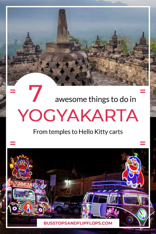We had a great time during our 3-day stay in Yogyakarta. Find out what we believe are some of the most awesome things to do in this great city!