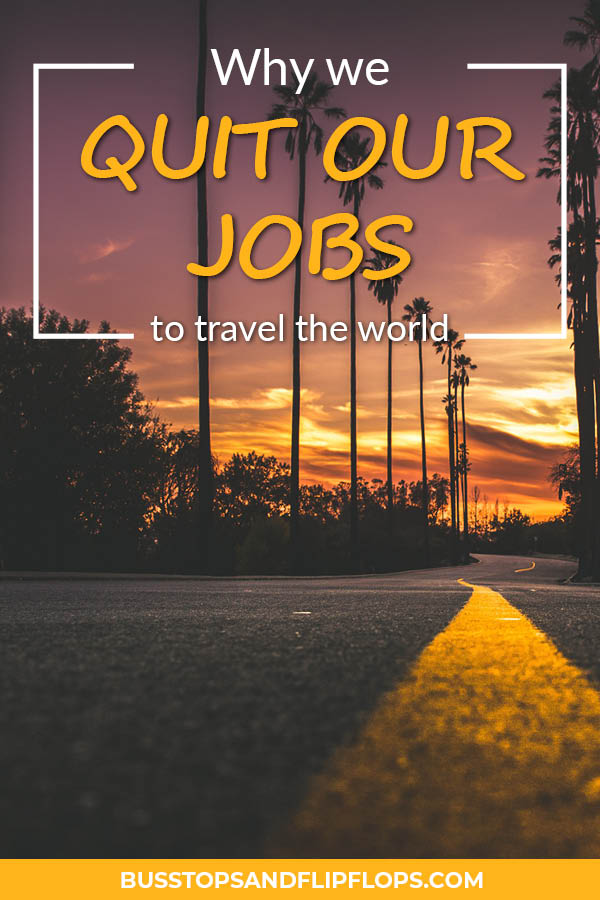 Six reasons why we took the leap and decided to travel the world for a year! It's not easy to leave your job, friends, family and house behind for long term travel. But that shouldn't stop you from following your dreams! Read all about why we decided to go for it!