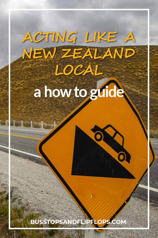 Do as the New Zealand people do and make yourself feel like a local! Read on for some great tips!