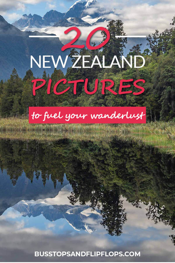 20 New Zealand pictures that will make you want to pack your bags immediately! Have a look at these beautiful places and fuel your wanderlust. Read our post and see for yourself!