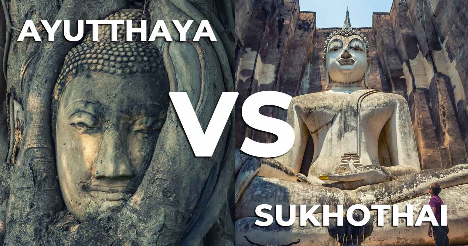 Ayutthaya or Sukhothai: which historical park is better?