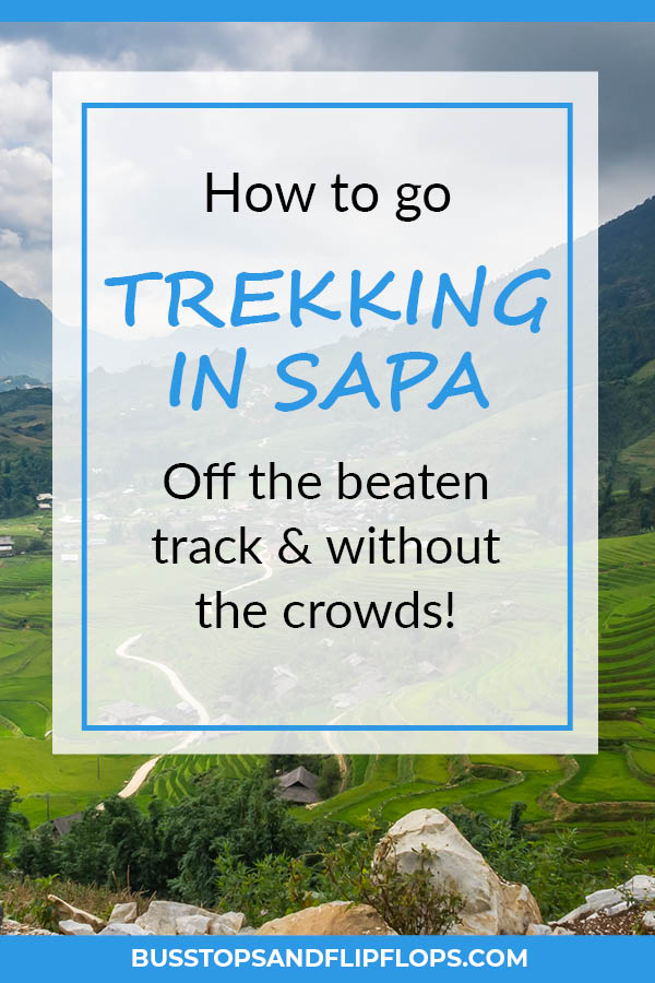 Read all about how we went on a 2 day off the beaten track trekking in Sapa. Including a step by step guide on how to arrange your own Sapa trekking.